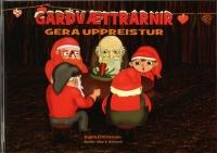 Garðvættrarnir gera uppreistur